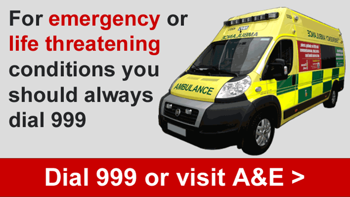 Dial 999 or visit A
